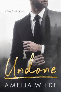 Undone (City Rich #1)