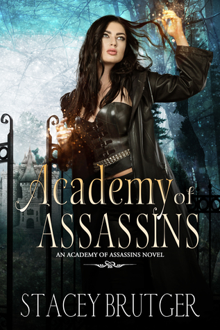Academy of Assassins (Academy of Assassins #1)