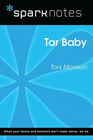 Tar Baby (SparkNotes Literature Guide)