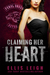 Claiming Her Heart: A Feral...