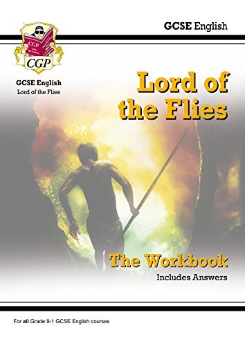 New Grade 9-1 GCSE English - Lord of the Flies Workbook (includes Answers) (CGP GCSE English 9-1 Revision)