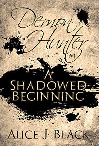 a-shadowed-beginning-demon-hunter-book-1