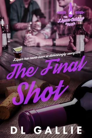 The Final Shot (The Liquor Cabinet Series, #4)