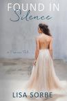 Found in Silence (A Prairie Tale #2)