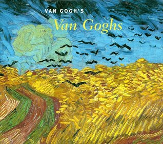 Van Gogh's Van Goghs: Masterpieces from the Van Gogh Museum, Amsterdam