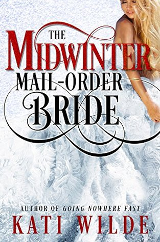 The Midwinter Mail-Order Bride (Mail-Order Brides, #4)