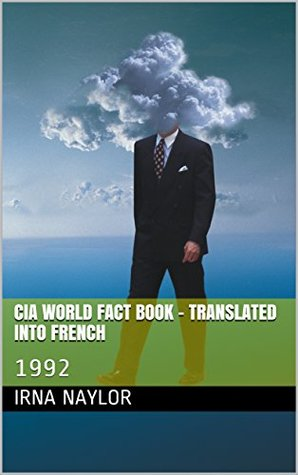 CIA World Fact Book - Translated into French: 1992