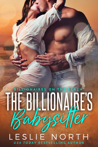 The Billionaire's Babysitter by Leslie North