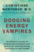 Dodging Energy Vampires by Christiane Northrup
