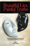 Beautiful Lies, Painful Truths