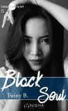 Black Soul, Tome 1 by Twiny B.