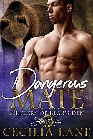 Dangerous Mate by Cecilia Lane