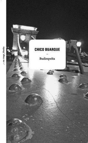 Budimpešta by Chico Buarque