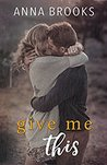 Give Me This (It's Kind of Personal #5)