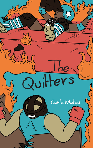 The Quitters by Carlo Matos