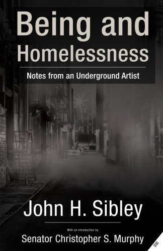 Being and Homelessness: Notes from an Underground Artist