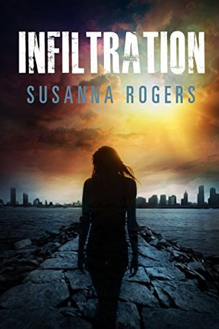 Infiltration by Susanna Rogers