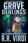 Grave Dealings (The Grave Report, #3)