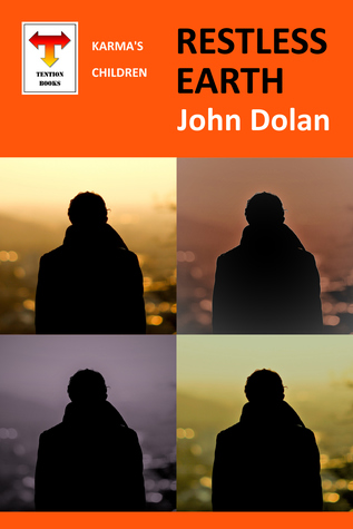 Restless Earth by John Dolan