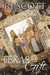 Texas Gift by R.J. Scott