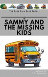 Sammy and the Missing Kids (The Road Crew)