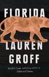 Florida by Lauren Groff