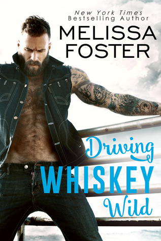 Driving Whiskey Wild (The Whiskeys, #3)