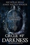 Circle of Darkness (Genesis Circle, #1)