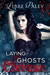 Laying the Ghosts of Christmas by Libre Paley
