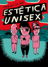 Estética Unisex by Rodrigo La Hoz