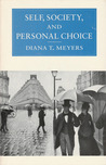 Self, Society, and Personal Choice
