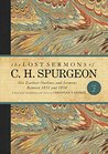 The Lost Sermons of C. H. Spurgeon Volume II: A Critical Edition of His Earliest Outlines and Sermons between 1851 and 1854: 2 (The Lost Sermons of C.H. Spurgeon)