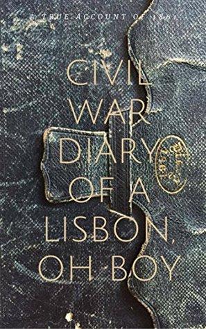 Civil War Diary of a Lisbon, OH Boy