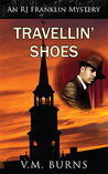 Travellin' Shoes (RJ Franklin Mystery, #1)