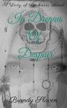In Dreams Of Despair (Lady of Darkness, #2)