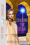 Chasing the Star (Time Stone Chronicles Book 4)