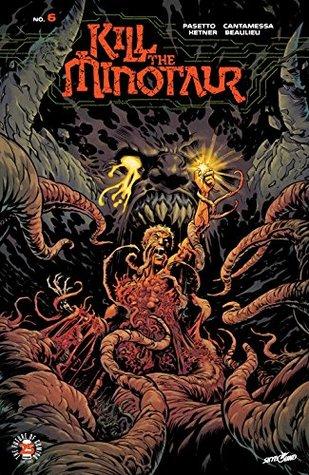 Kill The Minotaur #6