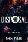 Disposal (Pop Travel, #3)