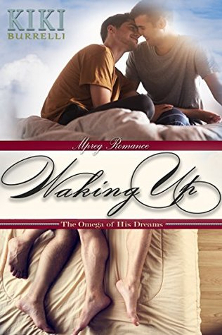 Waking Up (The Omega of His Dreams, #1)