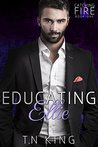 Educating Ellie (Catching Fire, #1)