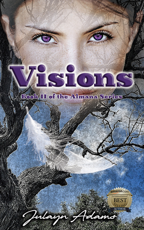 Visions (Book II of the Almana Series)