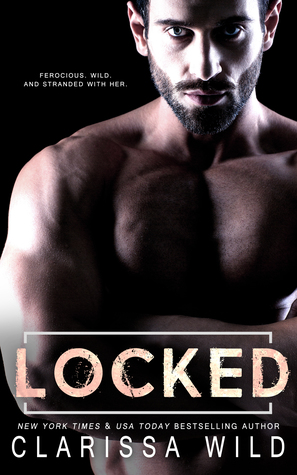 Locked by Clarissa Wild