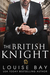 The British Knight (The Royals Collection, #4)