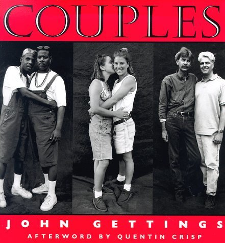 Couples: A Photographic Documentary Of Gay And Lesbian Relationships