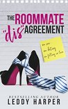 The Roommate 'dis'Agreement