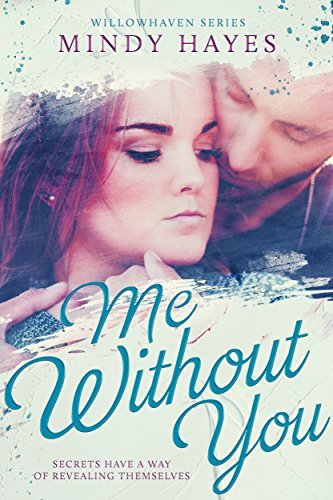 Me Without You (Willowhaven #2)