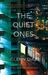 The Quiet Ones by Glenn Diaz