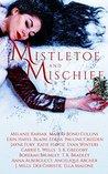 Mistletoe and Mis...