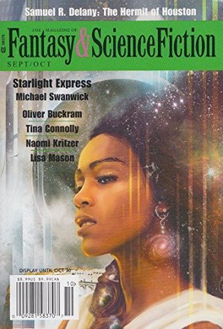 The Magazine of Fantasy & Science Fiction September/October 2017 (The Magazine of Fantasy & Science Fiction Book 133)