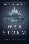 War Storm (Red Queen, #4) by Victoria Aveyard